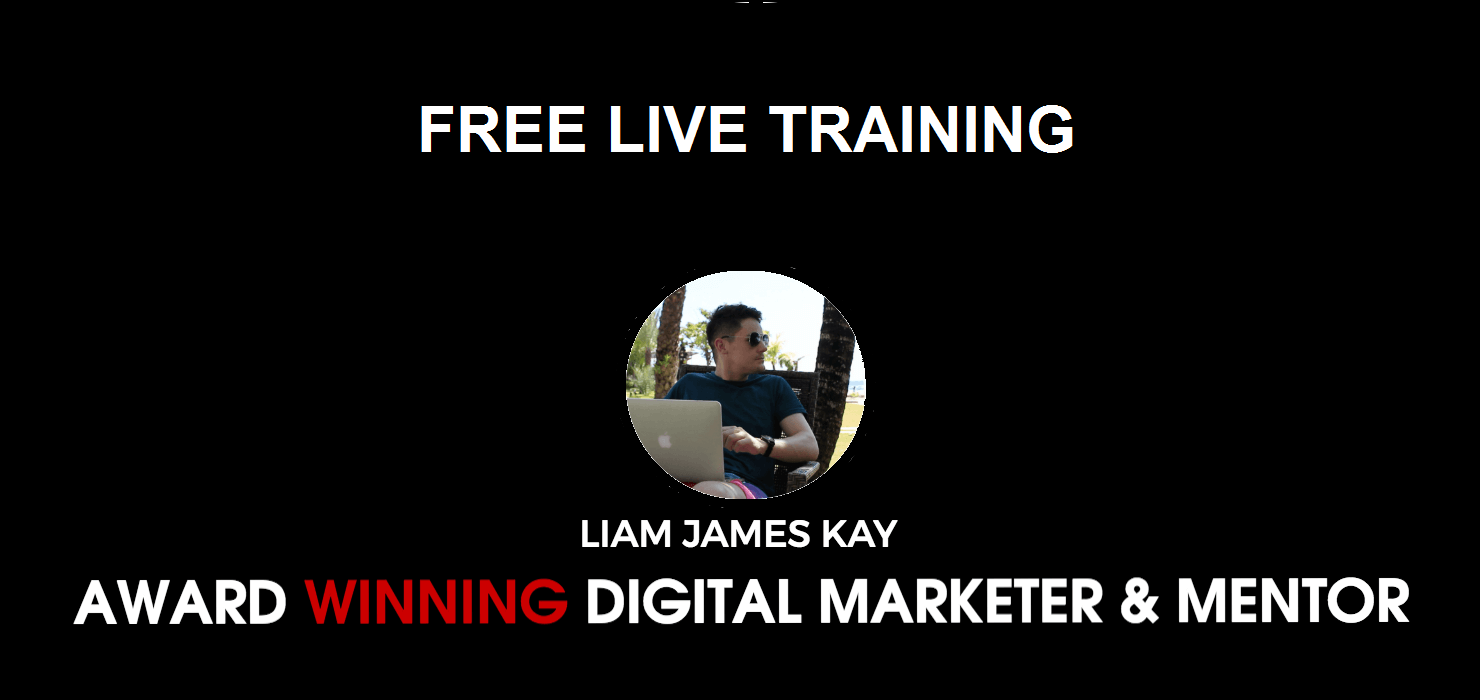 Free Passive Income Live Training with Liam James Kay