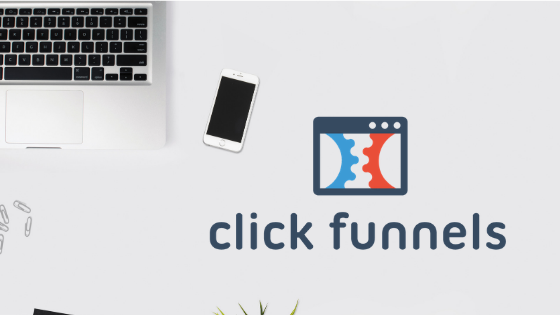ClickFunnels Review – is this a tool for you?